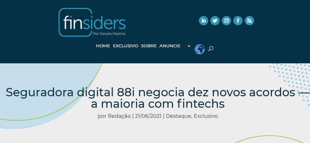 88i Seguradora Digital negocia dez novos acordos – a maioria com fintechs